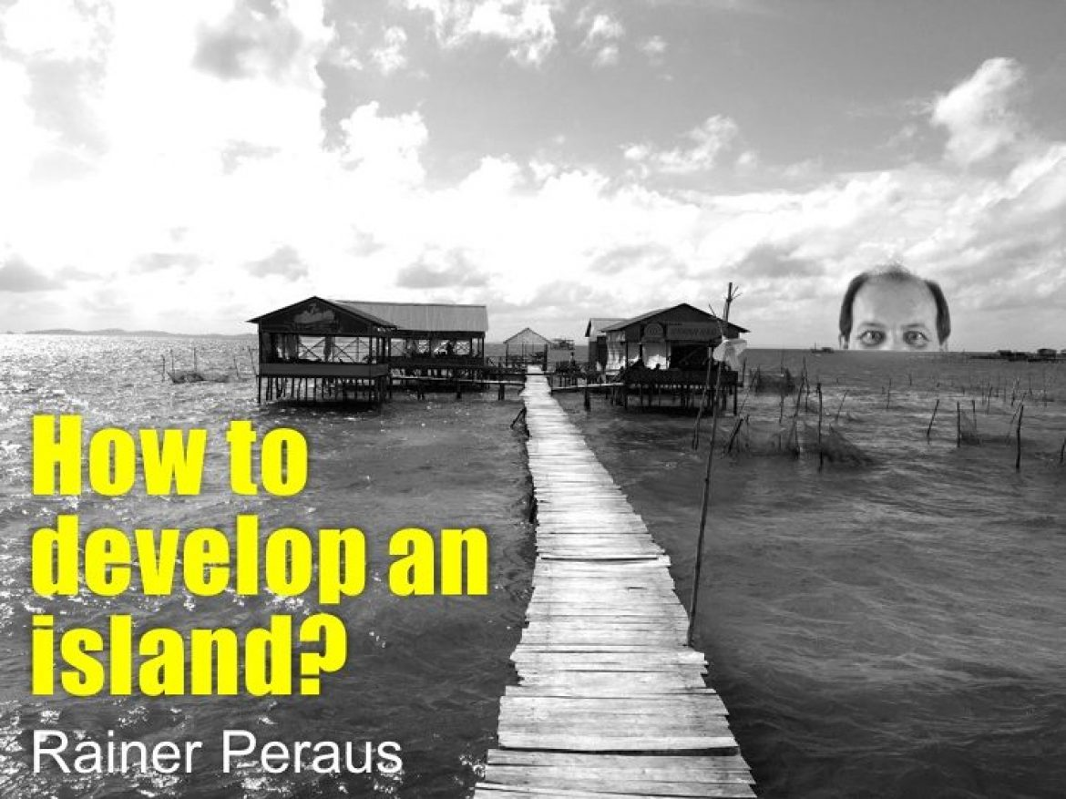 How to develop an island?